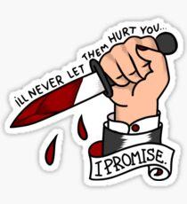 i'll never let them Sticker
