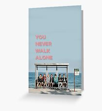 BTS YOU NEVER WALK ALONE Greeting Card