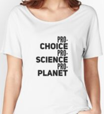 ProChoice, Science, Planet Women's Relaxed Fit T-Shirt