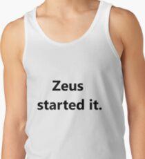 Camiseta de tirantes Culpa de mitología griega- Zeus lo comenzó.