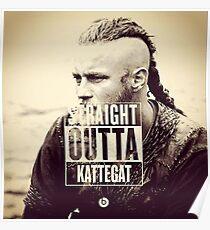 straight outta kattegat Poster
