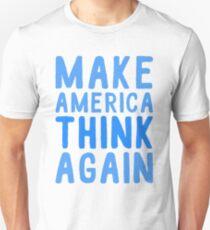 MAKE AMERICA THINK AGAIN T-Shirt