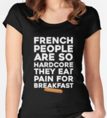 French people are so hardcore  Women's Fitted Scoop T-Shirt