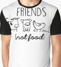 Friends not food Graphic T-Shirt