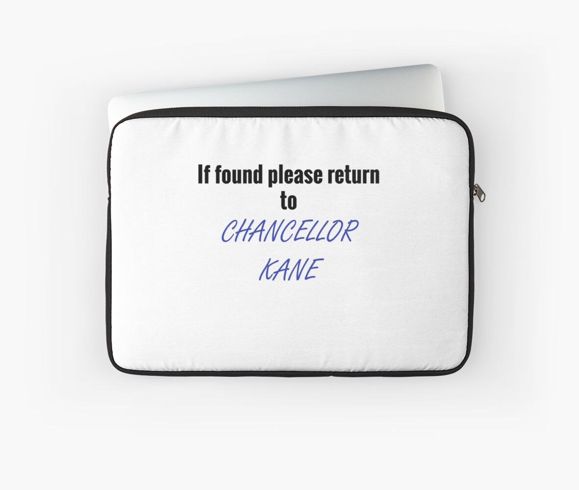 If Found Return to Chancellor Kane by samthestarkid