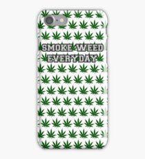 Smoke Weed Everyday iPhone Case/Skin