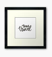 Time to travel Framed Print