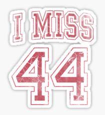 I Miss 44 Barack Obama Sticker