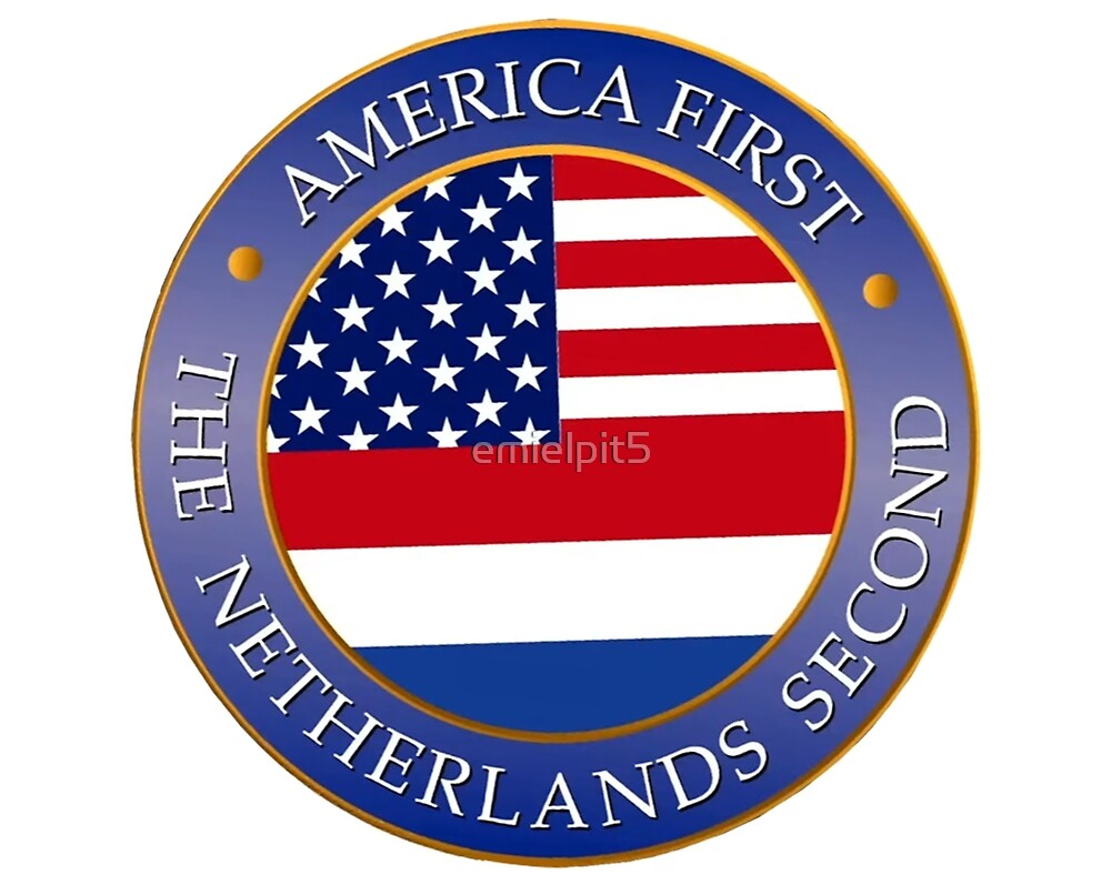 """""""America first Netherlands second"""" by emielpit5 