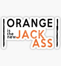 Orange is the New Jackass Comedy Tragedy Series for McMerica Sticker