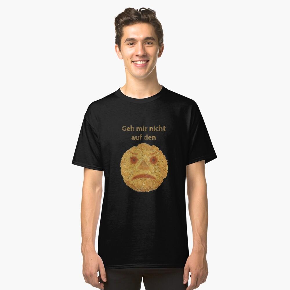 Geh mir nicht auf den Keks! Classic T-Shirt Vorne