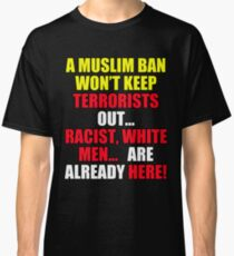 Protest Sign Classic T-Shirt
