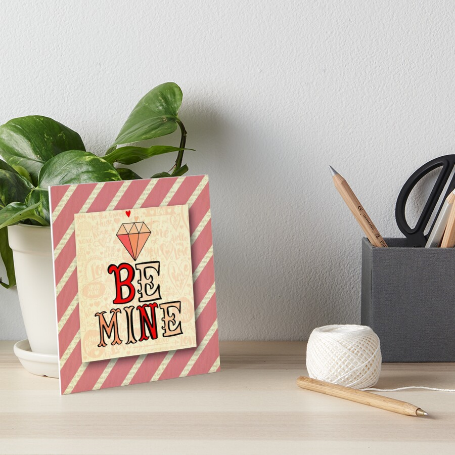 Be mine.Valentine,love,typography,cool text, rustic,modern,trendy,girly by love999