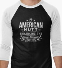 American Mutt ~ Enhancing the Human Experience Since 1776 T-Shirt