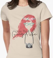 Livin' That Ginger Life Womens Fitted T-Shirt