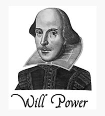 William Shakespeare Will Power Photographic Print