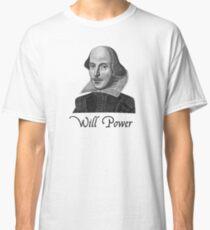 William Shakespeare Will Power Classic T-Shirt