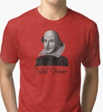 William Shakespeare Will Power Tri-blend T-Shirt