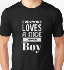 EVERYONE LOVES A NICE JEWISH BOY - Hanukkah T-Shirt