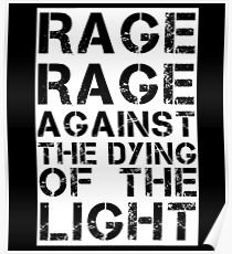 Rage Rage Against The Dying Of The Light Poster