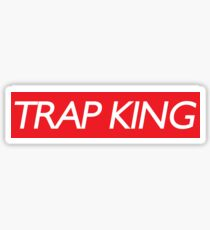 Trap king Sticker