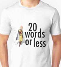 "One-Punch Man Saitama ""20 words or less"" Unisex T-Shirt"