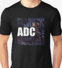 Draven is the only ADC - Alternate T-Shirt