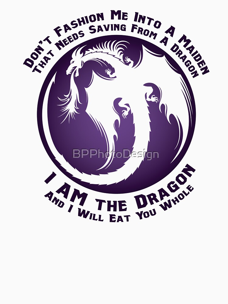 I AM the Dragon by BPPhotoDesign