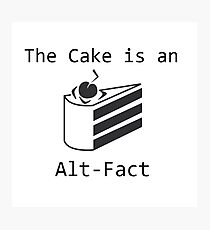 The Cake is an Alt-Fact Photographic Print