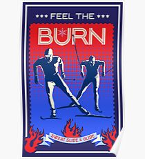 Feel the Burn cross country ski Poster