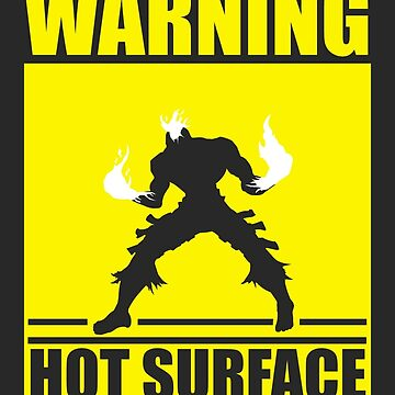 Warning Hot Surface by arcanepro