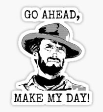 Clint Eastwood - Go Ahead Make My Day Sticker