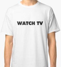 WATCH TV Classic T-Shirt