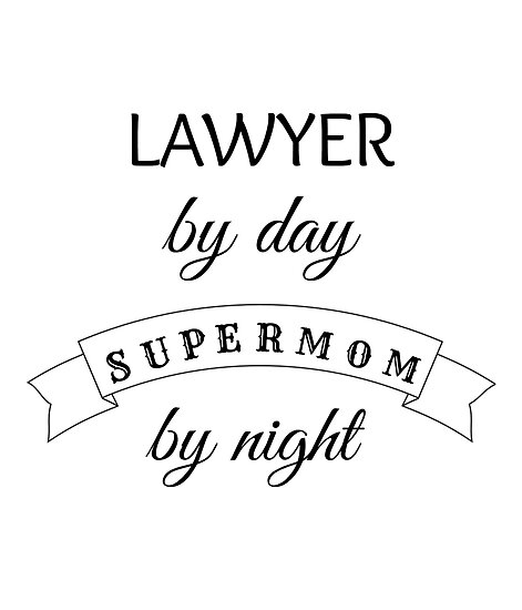 Supermom Lawyer - Ideal Birthday, Valentines, Mardi Gras, St. Patrick's Day, Graduation Gift For Lawyers