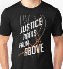 Justice Rains! Unisex T-Shirt