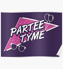 Official Dirty 30 - Partee Tyme Tee Poster