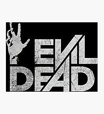 Evil Dead Photographic Print
