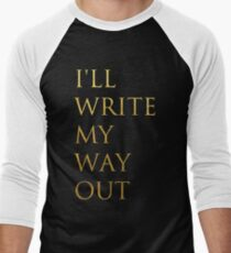 Write My Way Out T-Shirt