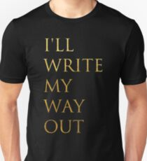 Write My Way Out Slim Fit T-Shirt