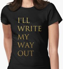 Write My Way Out Women's Fitted T-Shirt