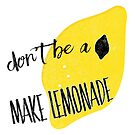 Don't be a lemon by Sybille Sterk
