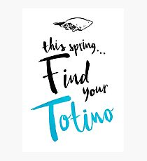 Find Your Totino Photographic Print