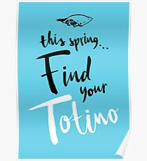 Find Your Totino (but blue) Poster