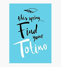Find Your Totino (but blue) Photographic Print