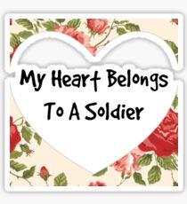 My Heart Belongs To A Soldier  Sticker