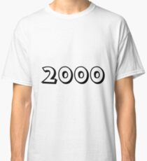 The Year 2000 Classic T-Shirt