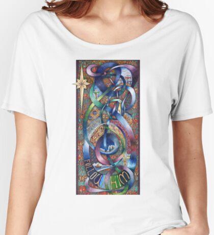 Follow Him - Original Women's Relaxed Fit T-Shirt