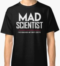 Mad Scientist: Science March Protest (I've Reached my Boiling Point) Classic T-Shirt