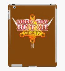 Bully Boy Butch - The Big Time Sheriff iPad Case/Skin