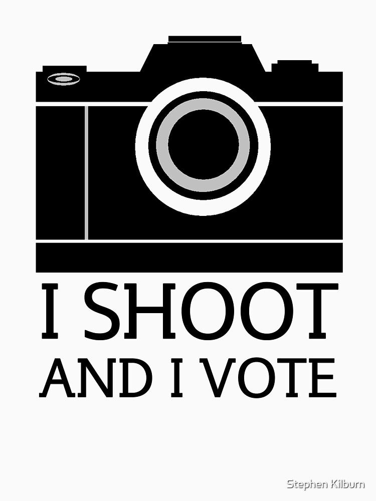 I Shoot And I Vote by SteveKilburn